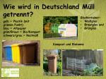 wie wird in deutschland m ll getrennt