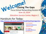 closing the gaps focus school networking session 2