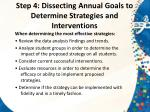 step 4 dissecting annual goals to determine strategies and interventions