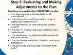 step 5 evaluating and making adjustments to the plan