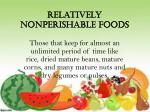 relatively nonperishable foods