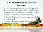 the preservation is affected because