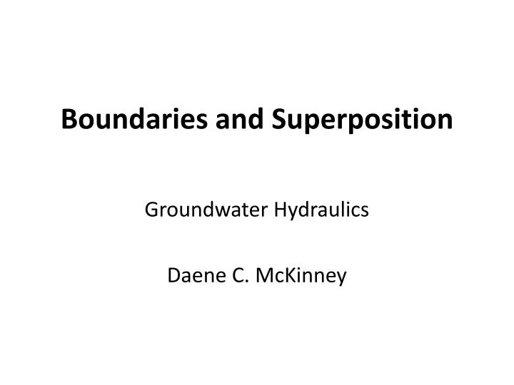boundaries and superposition n.