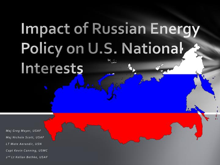 impact of russian energy policy on u s national interests n.