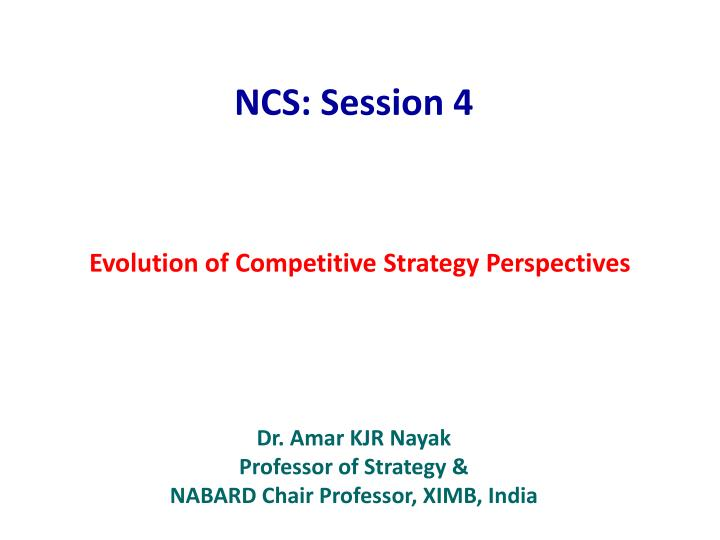 evolution of competitive strategy perspectives n.