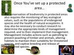 once you ve set up a protected area