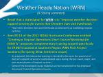 weather ready nation wrn a closing comment