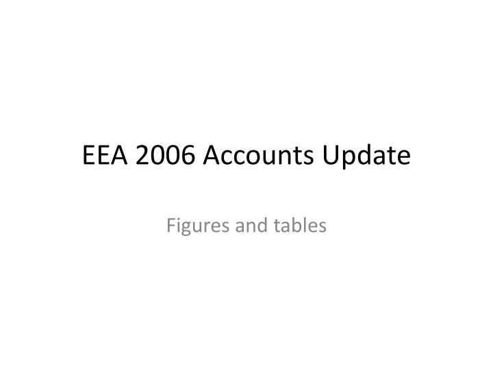 eea 2006 accounts update n.