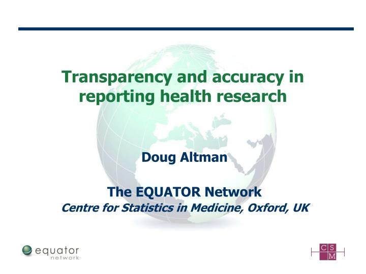 transparency and accuracy in reporting health research n.