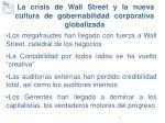 la crisis de wall street y la nueva cultura de gobernabilidad corporativa globalizada
