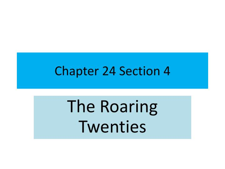 chapter 24 section 4 n.
