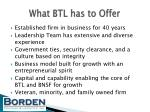 what btl has to offer