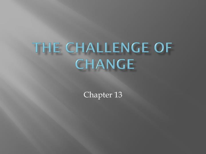 the challenge of change n.