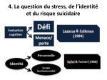 4 la question du stress de l identit et du risque suicidaire