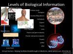 levels of biological information1