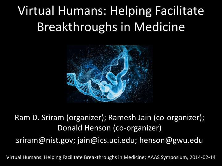 virtual humans helping facilitate breakthroughs in medicine n.