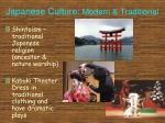 japanes e culture modern traditional