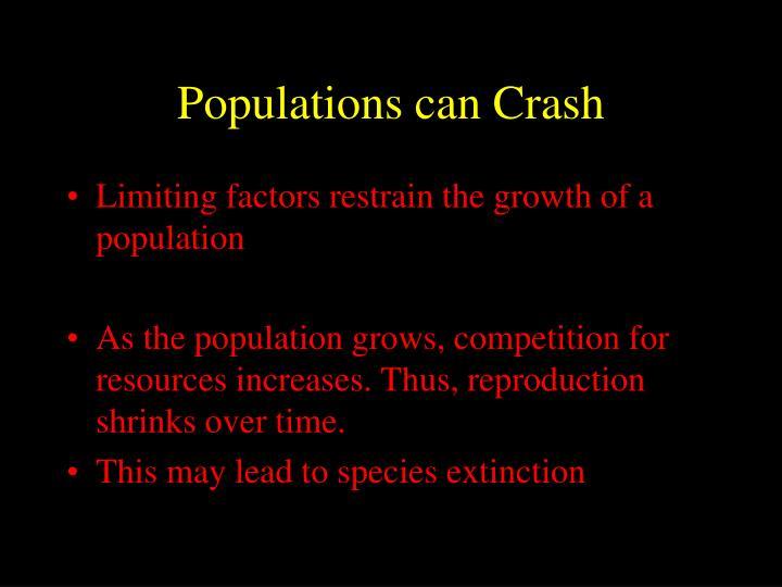 Populations can Crash