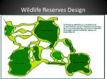 wildlife reserves design