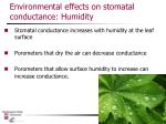 environmental effects on stomatal conductance humidity
