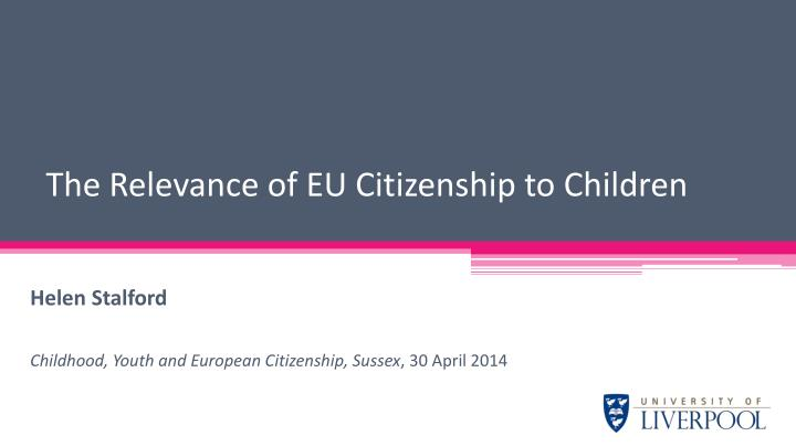 the relevance of eu citizenship to children n.