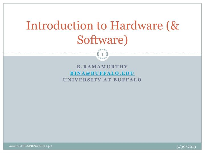 introduction to hardware software n.