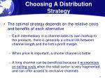 choosing a distribution strategy