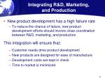 integrating r d marketing and production