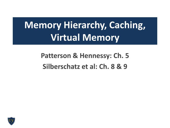 memory hierarchy caching virtual memory n.