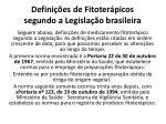 defini es de fitoter picos segundo a legisla o brasileira
