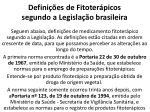 defini es de fitoter picos segundo a legisla o brasileira1