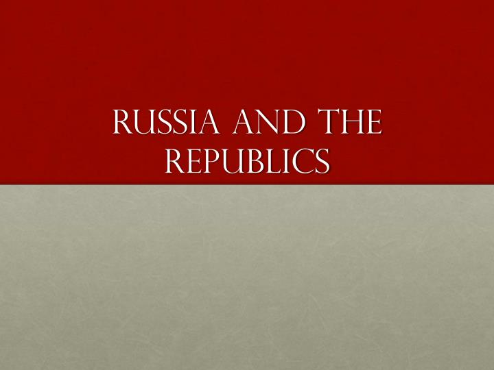 russia and the republics n.