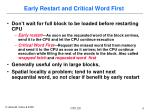 early restart and critical word first
