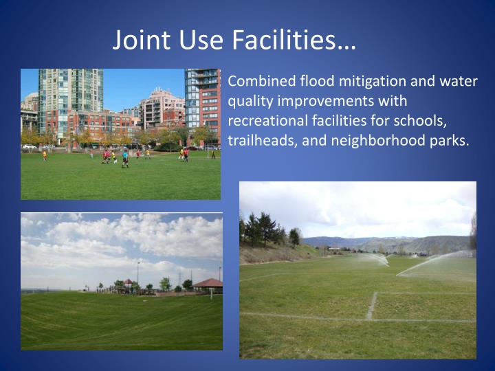 Joint Use Facilities…