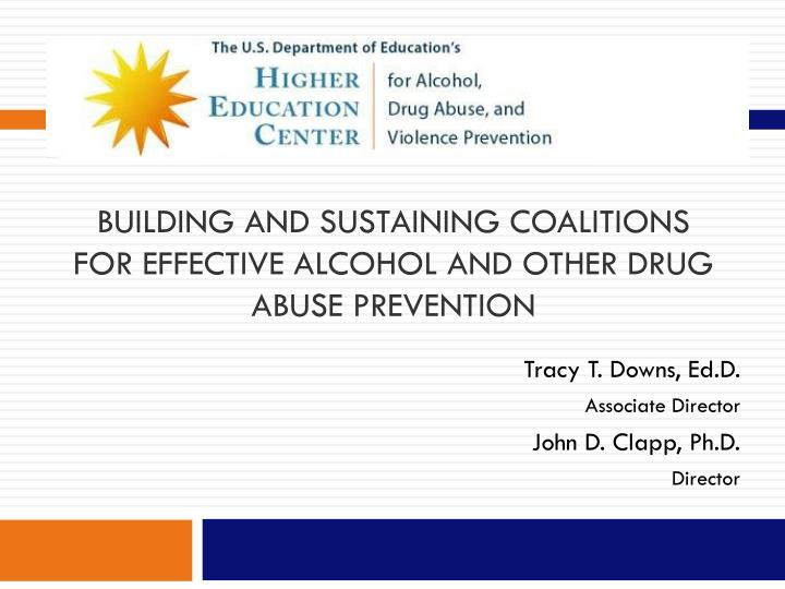 building and sustaining coalitions for effective alcohol and other drug abuse prevention n.