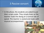 3 passive concert