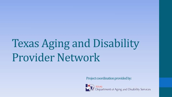 texas aging and disability provider network n.