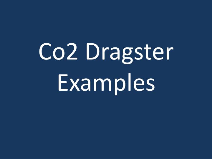 co2 dragster examples n.