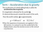 term acceleration due to gravity