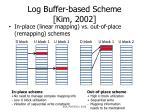 log buffer based scheme kim 2002