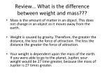 review what is the difference between weight and mass