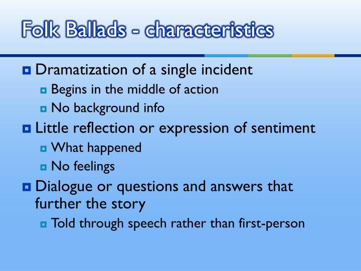 Folk Ballads - characteristics
