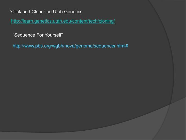 """Click and Clone"" on Utah Genetics"