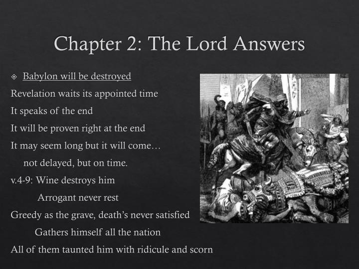 Chapter 2: The Lord Answers