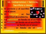 12 compromiso servicio sacrificio y amor