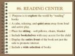 6 reading center