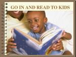 go in and read to kids
