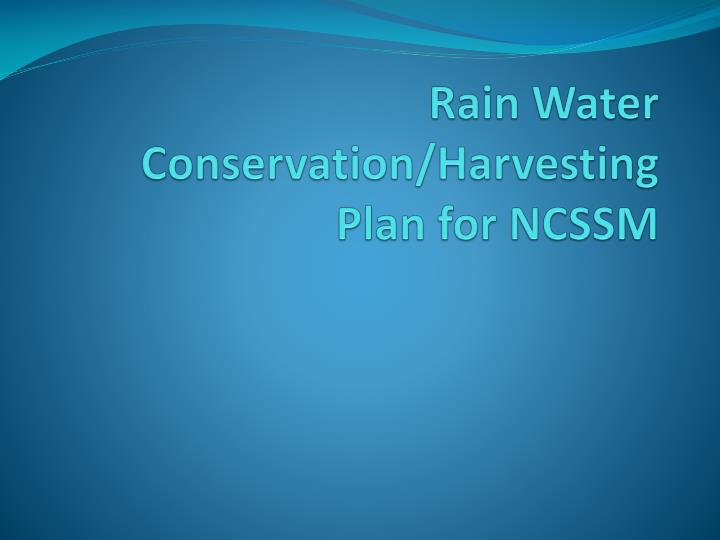 rain water conservation harvesting plan for ncssm n.