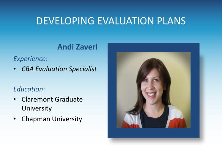 DEVELOPING EVALUATION PLANS