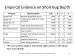 empirical evidence on short bug depth